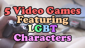 video-games-featuring-lgbt-characters
